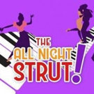 THE ALL NIGHT STRUT! Begins Nov. 9 at Milwaukee Rep Photo
