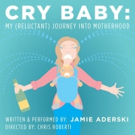 Jamie Aderski's 'CRY BABY' Extends at The PIT