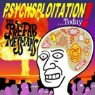 VIDEO: The Prefab Messiahs Release Video for 'Psychsploitation;' New LP Releases 1/26