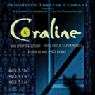 Penobscot Opens Student Registration for CORALINE and More Photo