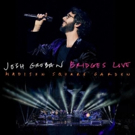JOSH GROBAN BRIDGES LIVE: MADISON SQUARE GARDEN Featuring Idina Menzel to be Released on CD and DVD