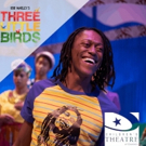 BWW Review: Bob Marley's THREE LITTLE BIRDS At Children's Theatre of Charlotte