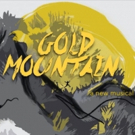 BWW Review: New Musical GOLD MOUNTAIN is Intriguing Photo