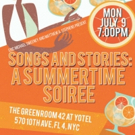 A Summertime Soiree Heads to The Green Room 42