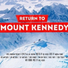 RETURN TO MOUNT KENNEDY Confirmed for Showings at the Woods Hole Film Festival