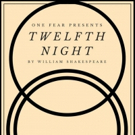 One Fear's TWELFTH NIGHT (OR WHAT YOU WILL) Begins Performances May 24 Photo