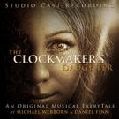 THE CLOCKMAKER'S DAUGHTER with Ramin Karimloo, Christine Allado Releases Cast Recording