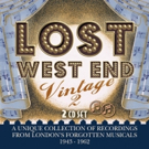 'Lost West End Vintage 2,' an Album of London's Forgotten Musicals 1943-1962, is Rele Photo