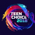 TEEN CHOICE 2018 Kicks Off Summer with Second and Final Wave of Nominees Photo