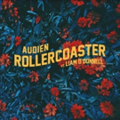Audien Releases ROLLERCOASTER Feat. Liam O'Donnell