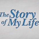 THE STORY OF MY LIFE Set For Five Performances In Hollywood Fringe Festival Photo
