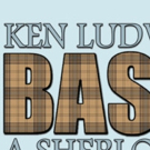 BASKERVILLE: A SHERLOCK HOLMES MYSTERYAdds Two Performances At Shea's 710 Theatre