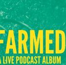 FARMED: A Live Podcast Comes to Joe's Pub Photo