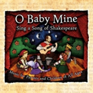 Joe's Pub Presents O BABY MINE: SING A SONG OF SHAKESPEARE LIVE! Photo