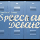 Our Time Players Presents SPEECH AND DEBATE By Stephen Karam Photo