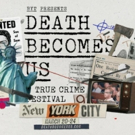 Full Lineup Announced for the New York City Edition of 'Death Becomes Us' Photo