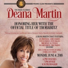 Deana Martin To Be Honored With Trobairitz Title By The Friars Club June 4 in NYC