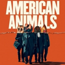 Review Roundup: Critics Weigh In On AMERICAN ANIMALS Photo