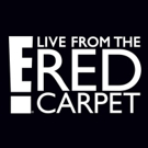 E! to Air Four Hours of Red Carpet Coverage From the Met Gala