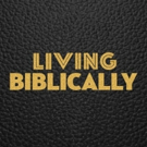 Scoop: Coming Up On LIVING BIBLICALLY on CBS - Saturday, July 7, 2018