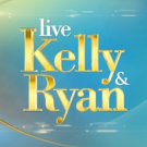 Scoop: Upcoming Guests on LIVE WITH KELLY AND RYAN, 6/3-6/7