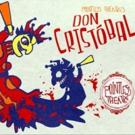 Pointless Theatre Presents DON CRISTOBAL