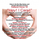 Cabaret Cares Returns  With HEY, I CARE! Hosted By David Auxier-Loyola