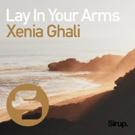 Xenia Ghali Drives Forward with New Single 'Lay In Your Arms' Photo