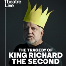 THE TRAGEDY OF KING RICHARD II Comes to The Ridgefield Playhouse, Broadcast Live from Photo