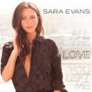 Sara Evans Delivers Powerful Heartbreak Anthem 'All The Love You Left Me'