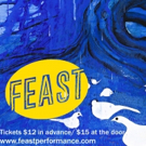 FEAST Returns to Under St. Marks Theater Photo