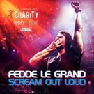 Fedde Le Grand Releases SCREAM OUT LOUD + Final Free Download In Aid of BBIN & DJ Mag's 'The Gaming Beat' Charity
