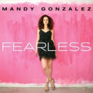 Mandy Gonzalez to Perform and Sign Debut Album 'Fearless' at Barnes and Noble