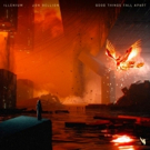 Illenium & Jon Bellion Unveil Collaborative Single GOOD THINGS FALL APART