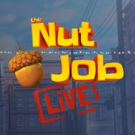 THE NUT JOB LIVE & FRIENDS! to Have World Premiere in Montreal