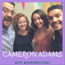 The 'Broadwaysted' Podcast Welcomes MY FAIR LADY's Cameron Adams Photo
