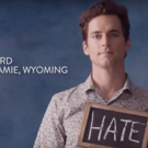 VIDEO: Zachary Quinto, Harvey Fierstein, Matt Bomer, Mary Louise Parker, & More Join Together to Erase Hate