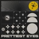 Prettiest Eyes Announce New LP