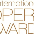Finalists Revealed for the 2018 International Opera Awards
