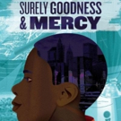 Keen Company Announces Cast for NY Premiere of SURELY GOODNESS AND MERCY Photo