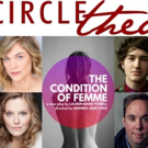 THE CONDITION OF FEMME and THE VIEW UPSTAIRS Set for Circle Theatre's 32nd Season
