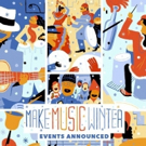 Make Music Winter Sets 2017 Parade Lineup Across the Five Boroughs