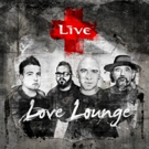 LIVE Release 'Love Lounge,' Their First Single In Over A Decade, Today