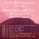 Dave Harrington Group Announces World Tour