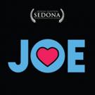 JOE, a New York Romantic Comedy, to Premiere at Sedona International Film Festival