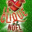 Full Line-Up Announced For The International Hit LA CLIQUE NOEL Photo