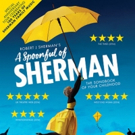 A SPOONFUL OF SHERMAN Comes to The Darlington Hippodrome