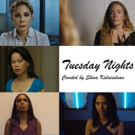 New Web-Series TUESDAY NIGHTS Premieres Tonight, January 8