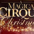 The VETS to Host A MAGICAL CIRQUE CHRISTMAS