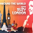 The Group Rep Presents AROUND THE WORLD WITH SUZY LONDON